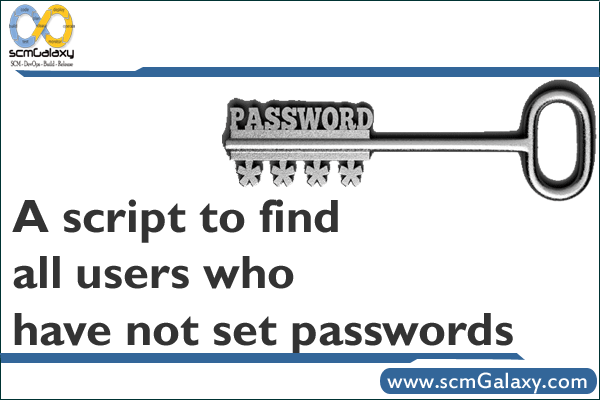 A script to find all users who have not set passwords