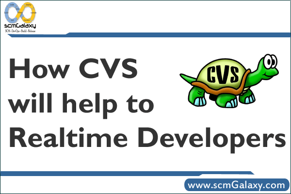 How CVS will help to Realtime Developers ?