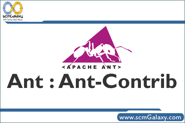 Ant : Ant-Contrib – Introduction and Installation Process/Guide