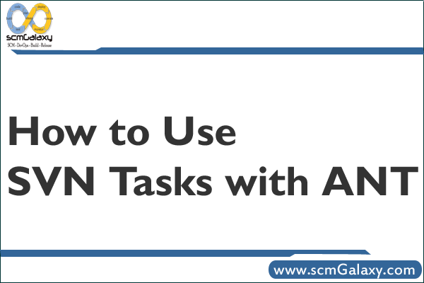 How to Use SVN Tasks with ANT ?