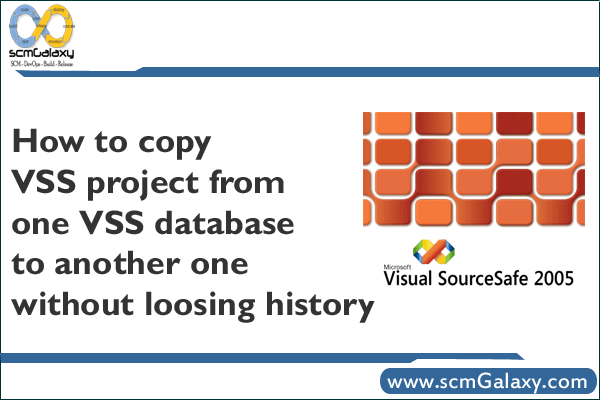 How to copy VSS project from one VSS database to another one without loosing history