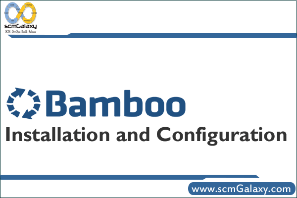 Installation and Configuration Guide: Bamboo