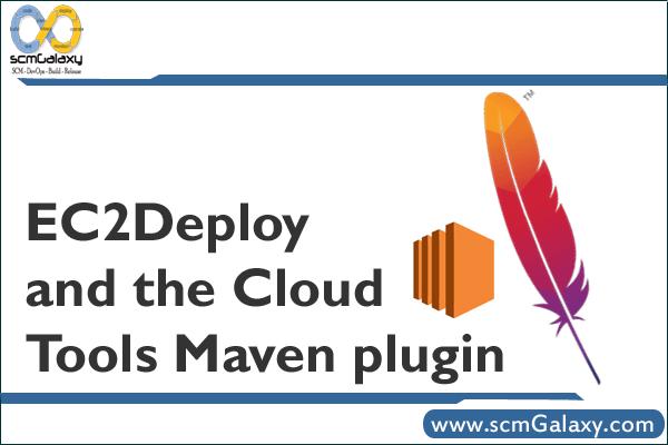 ec2deploy-cloud-tools-maven-plugin