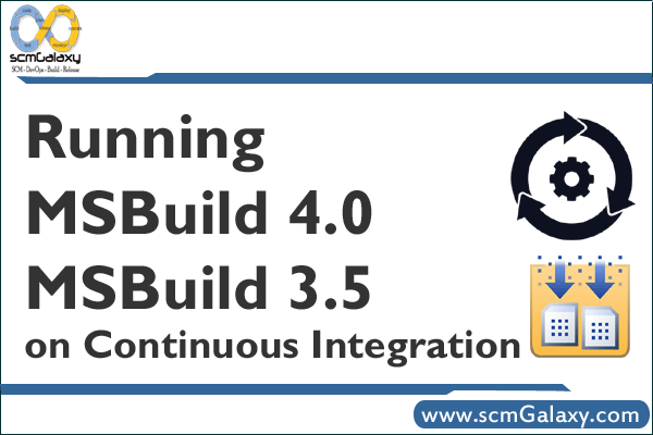 Running MSBuild 4.0 and MSBuild 3.5 on Continuous Integration