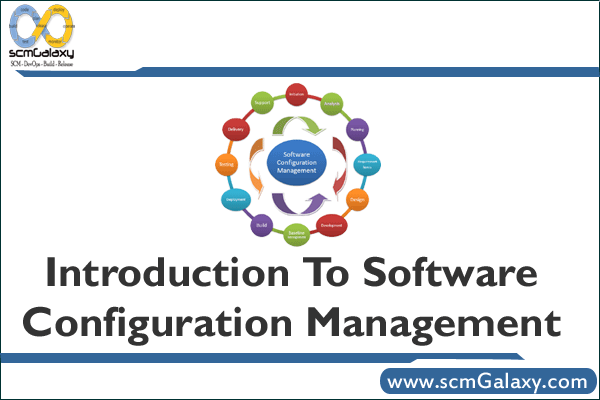 Power Point PPT: Introduction To Software Configuration Management