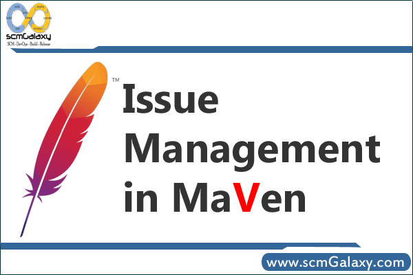 issue Management in Maven
