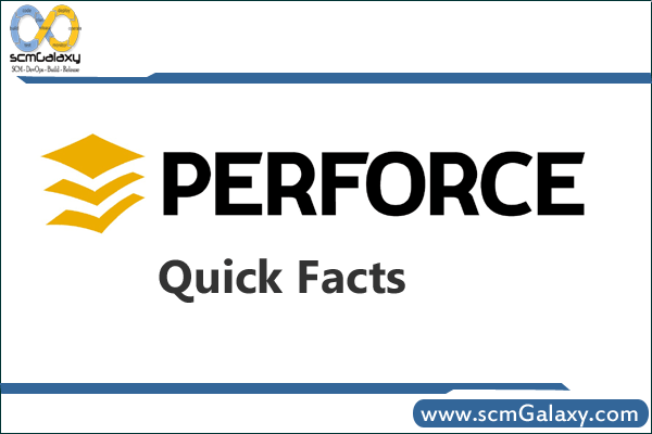 perforce-quick-facts