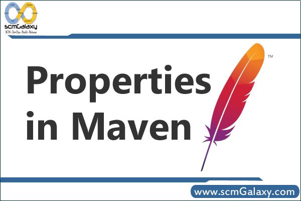 Properties in Maven – List of Maven Properties