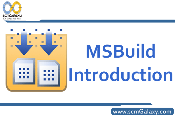 Introduction to MSBuild – Quick Intro Guide