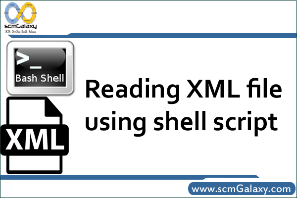 How to read XML file by using shell script ?