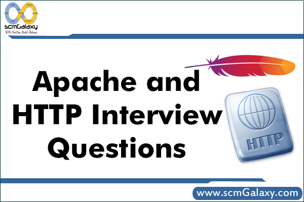 Apache and HTTP Interview Questions and Answers – Interview Guide