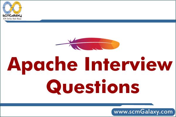 Apache Interview Questions – Apache Job Interview Kit