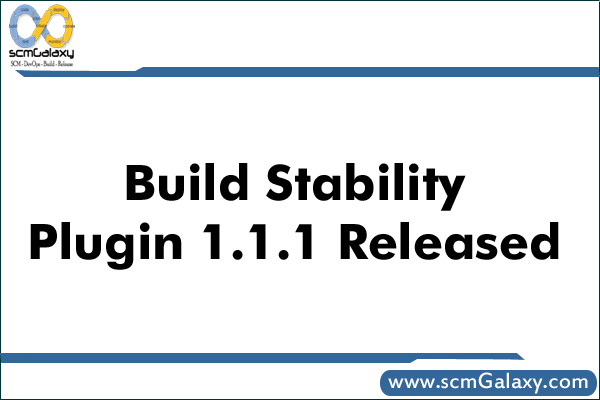 Build Stability Plugin 1.1.1 Released by Sonar team – Overview