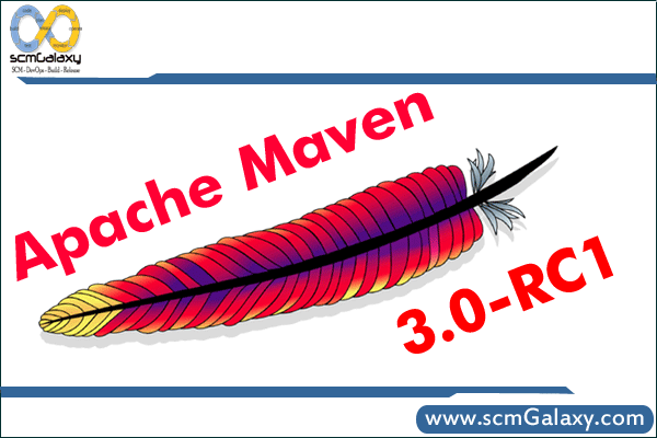 Apache Maven 3.0-RC1 | Pre – Release Testing
