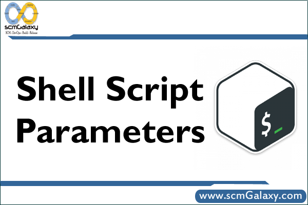 Understand Shell Script Parameters – Reference