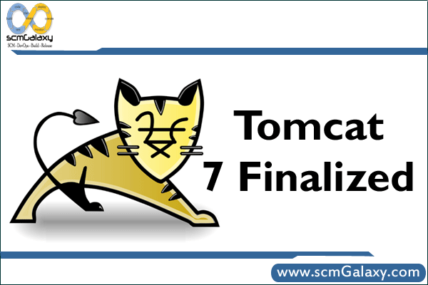 Apache Tomcat – Tomcat 7 Finalized – Tomcat 7 Introduction