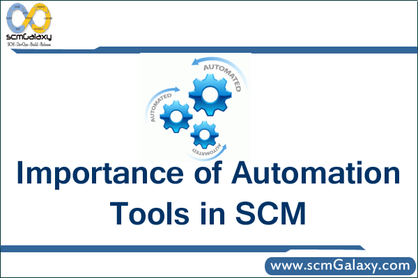 Importance of Automation Tools in SCM