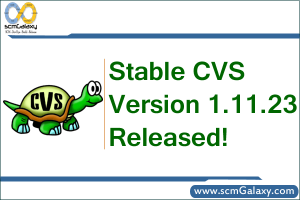 Stable CVS Version 1.11.23 Released, What's new in Perforce CVS 2011.1, let's find?