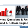 build-release-engineer-interview-questions-answer