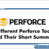 different-perforce-tools
