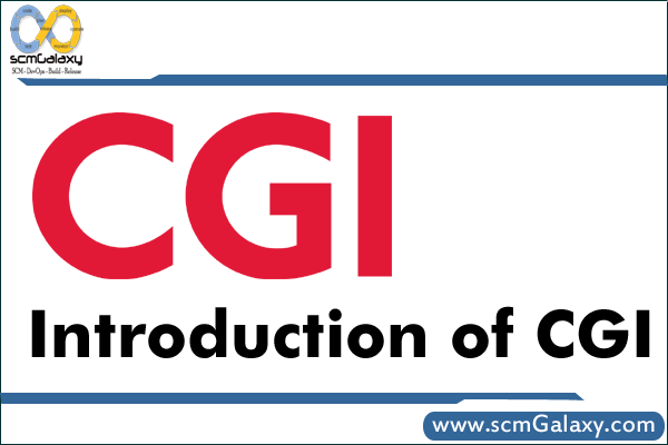 Introduction of CGI | What is Common Gateway Interface (CGI)?