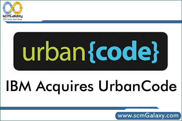 ibm-acquires-urbancode