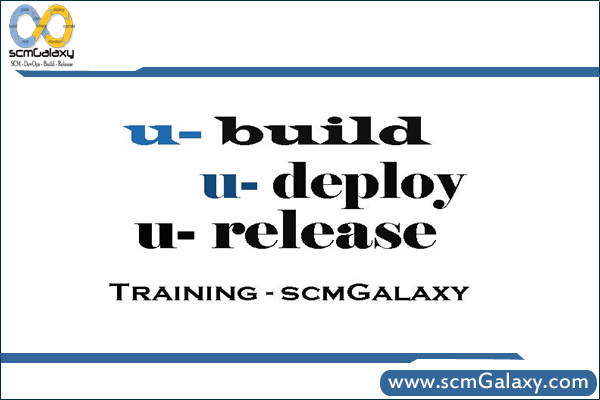 uBuild, uDeploy and uRelease Courses Training in Online and Classroom Mode by Expert Trainers