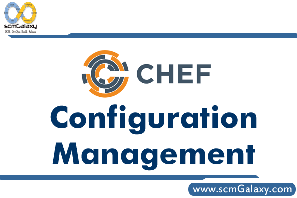 Chef configuration management | Chef Training | Chef Course | Online | Classroom