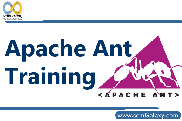 Apache Ant Training | Apache Ant Course | Online | Classroom | India