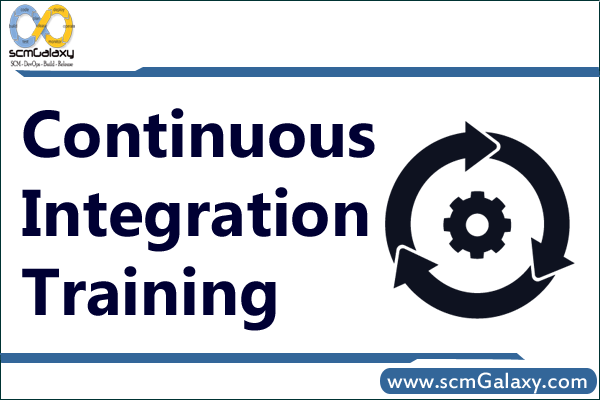 Continuous Integration Training | Continuous Integration Course | Online | Classroom | India