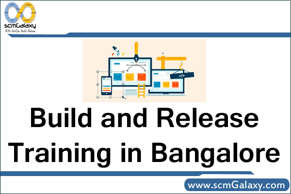 build-and-release-training-in-bangalore