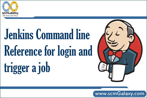 Jenkins Command line Reference for login and trigger a job
