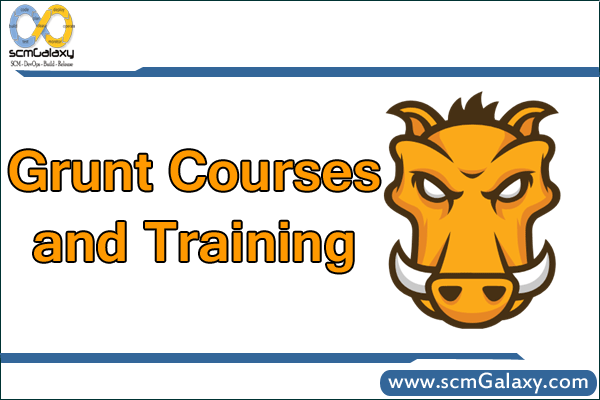 Grunt Courses and Training | Grunt Training | Grunt Course | Online | Classroom | India