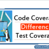 code-coverage-and-test-coverage-difference