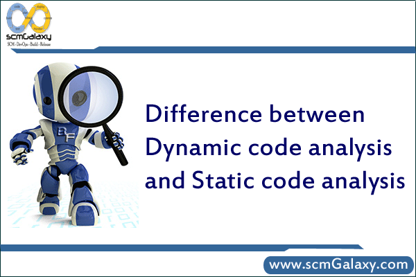 Difference between dynamic code analysis and static code analysis