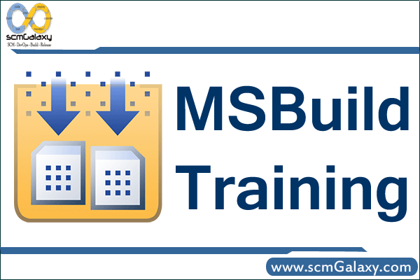 MSBuild Training | MSBuild Course | Online | Classroom | India