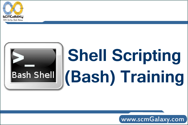 Shell Scripting (Bash) Training | Bash/Shell Scripting Course