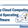 top-cloud-computing-and-operating-software