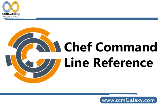 Chef Commands Line Reference | Chef Commands Line Guide | Cheatsheet
