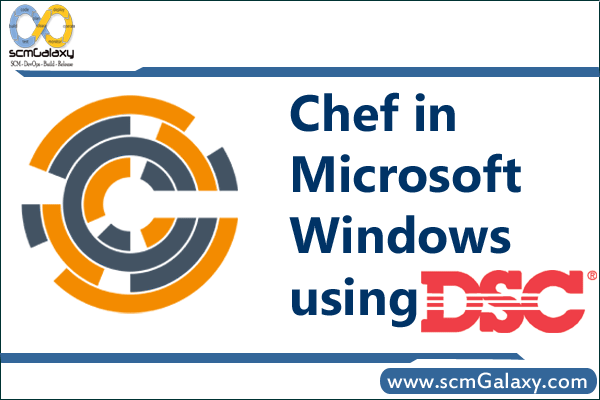 Chef in Microsoft Windows using DSC | Training | Course