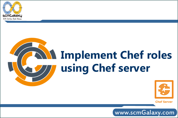 How to Implement Chef roles using Chef server ?