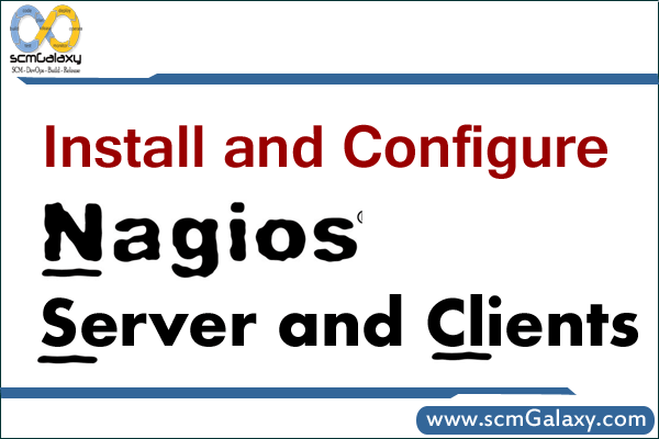 How to Install and Configure Nagios Server and Clients | Nagios Tutorial