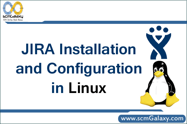 How to Install and Configure Jira in Linux | Jira Tutorial