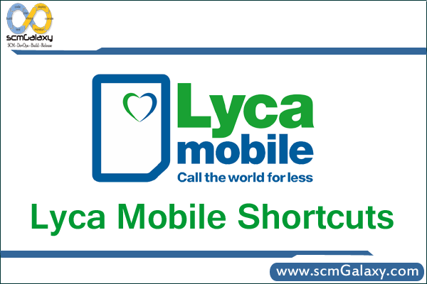 Lyca Mobile Shortcuts