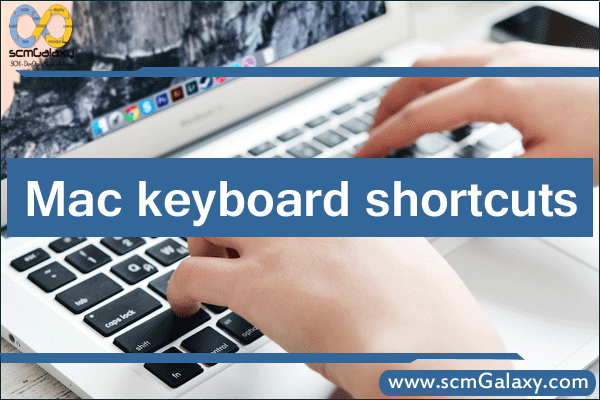 Mac keyboard shortcuts | Timesaving Shortcuts Mac users Should know
