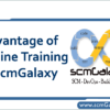 advantage-of-online-training-at-scmgalaxy