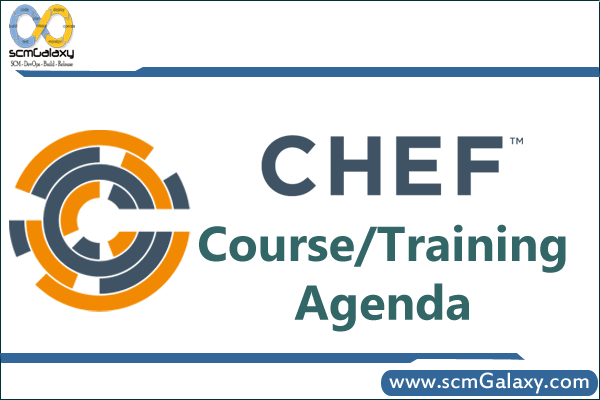 Chef Training | Chef Course | Online | Classroom | scmGalaxy