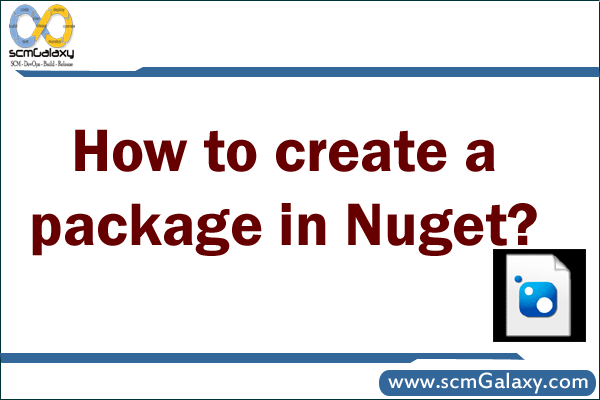 How to create a package in Nuget? | Nuget Tutorial