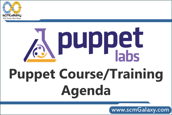 Puppet Training | Puppet Course | Agenda | scmGalaxy