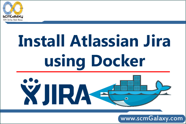 How to install Atlassian Jira using Docker?